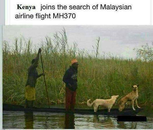 Too Little Too late; Just when Uhuru ordered YOUTHS to join the search for Malaysian Airways  MH370